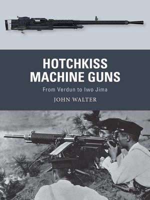 cover image of Hotchkiss Machine Guns