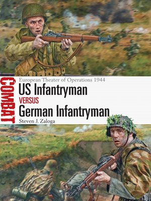 cover image of US Infantryman vs German Infantryman