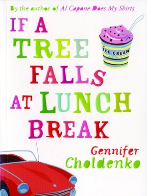 cover image of If a Tree Falls At Lunch Break