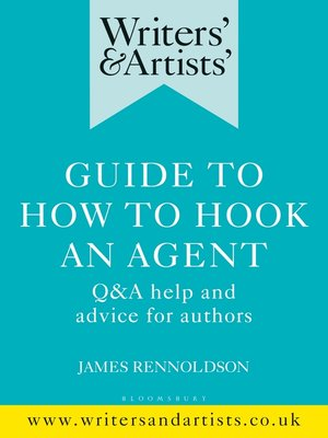 cover image of Writers' & Artists' Guide to How to Hook an Agent
