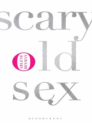cover image of Scary Old Sex
