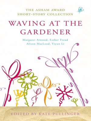 cover image of Waving at the Gardener