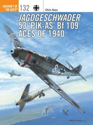 cover image of Jagdgeschwader 53 'Pik-As' Bf 109 Aces of 1940