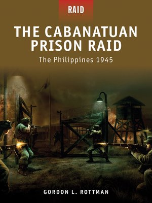 cover image of The Cabanatuan Prison Raid