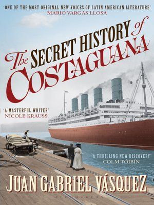 cover image of The Secret History of Costaguana