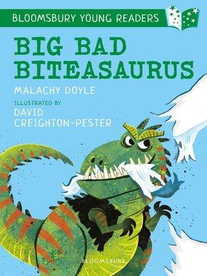 cover image of Big Bad Biteasaurus
