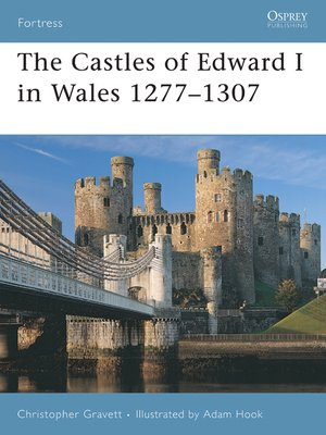 cover image of The Castles of Edward I in Wales 1277–1307