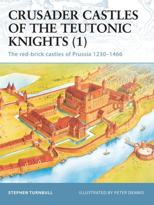 cover image of Crusader Castles of the Teutonic Knights (1)