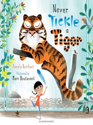 cover image of Never Tickle a Tiger