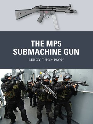cover image of The MP5 Submachine Gun