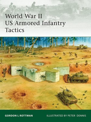 cover image of World War II US Armored Infantry Tactics