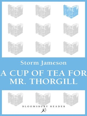 cover image of A Cup of Tea for Mr. Thorgill