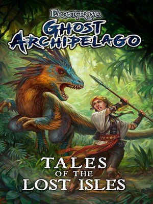 cover image of Frostgrave: Ghost Archipelago