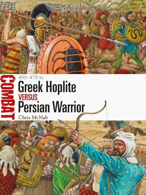 cover image of Greek Hoplite vs Persian Warrior