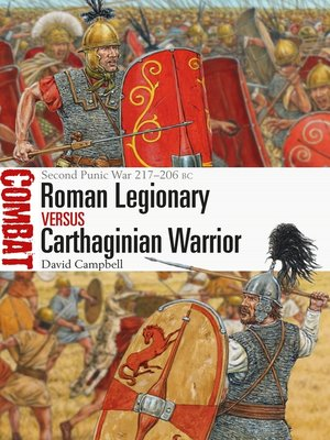 cover image of Roman Legionary vs Carthaginian Warrior