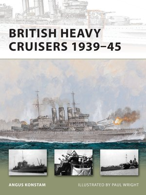 cover image of British Heavy Cruisers 1939–45