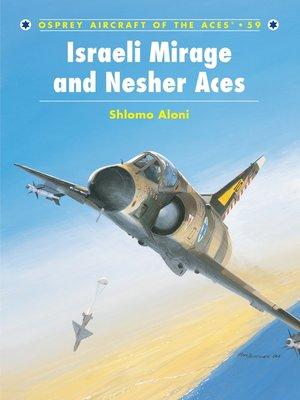 cover image of Israeli Mirage III and Nesher Aces