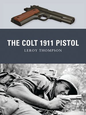 cover image of The Colt 1911 Pistol