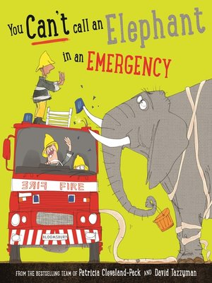cover image of You Can't Call an Elephant in an Emergency