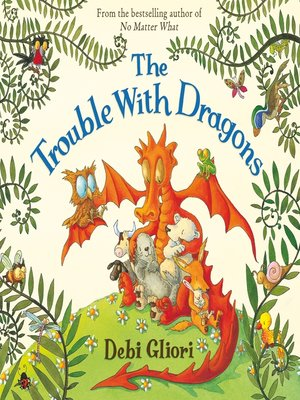 cover image of The Trouble With Dragons