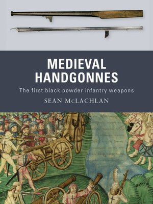 cover image of Medieval Handgonnes