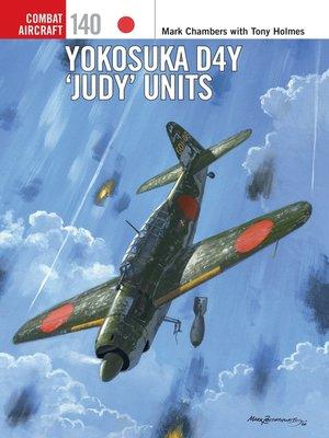 cover image of Yokosuka D4Y 'Judy' Units