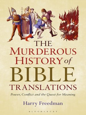 cover image of The Murderous History of Bible Translations