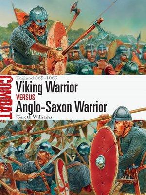 cover image of Viking Warrior vs Anglo-Saxon Warrior