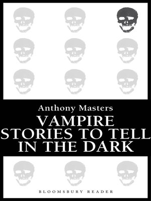 cover image of Vampire Stories to Tell in the Dark