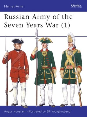 cover image of Russian Army of the Seven Years War, Volume 1