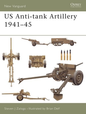 cover image of US Anti-tank Artillery 1941-45