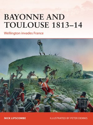 cover image of Bayonne and Toulouse 1813-14