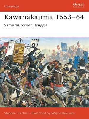 cover image of Kawanakajima 1553-64