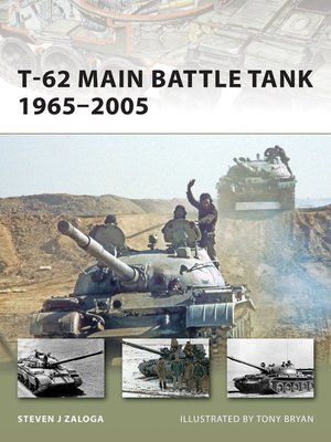 cover image of T-62 Main Battle Tank 1965–2005