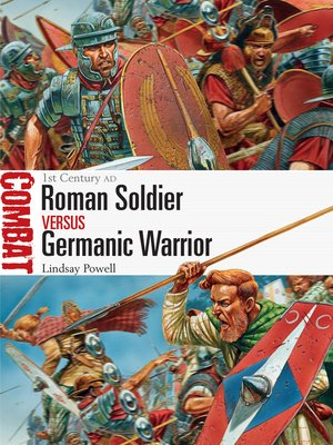 cover image of Roman Soldier vs Germanic Warrior