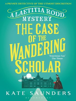 cover image of Laetitia Rodd and the Case of the Wandering Scholar