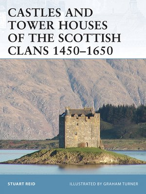 cover image of Castles and Tower Houses of the Scottish Clans 1450-1650
