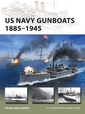 cover image of US Navy Gunboats 1885–1945