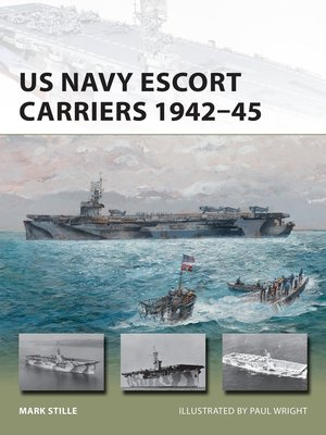 cover image of US Navy Escort Carriers 1942–45