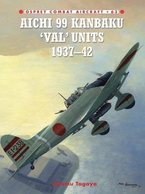 cover image of Aichi 99 Kanbaku 'Val' Units