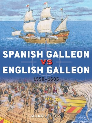 cover image of Spanish Galleon vs English Galleon