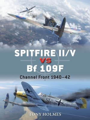 cover image of Spitfire II/V vs Bf 109F