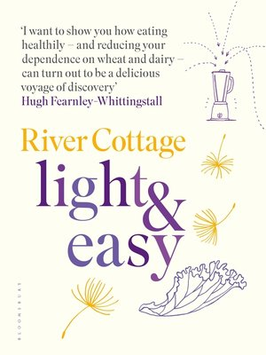 cover image of River Cottage Light & Easy