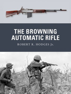 cover image of The Browning Automatic Rifle