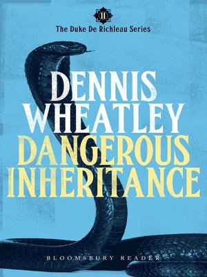 cover image of Dangerous Inheritance
