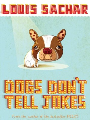 cover image of Dogs Don't Tell Jokes