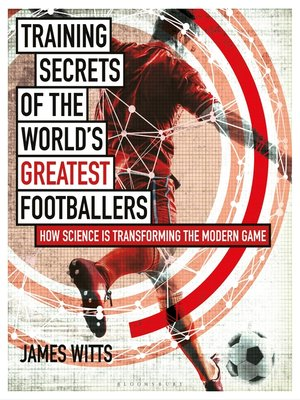 cover image of Training Secrets of the World's Greatest Footballers