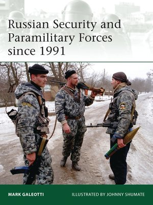 cover image of Russian Security and Paramilitary Forces since 1991