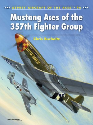 cover image of Mustang Aces of the 357th Fighter Group