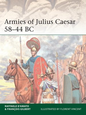 cover image of Armies of Julius Caesar, 58–44 BC